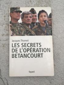 Les secrets de lopération Bétancourt