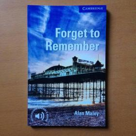 ForgettoRemember (Cambridge English Readers: Level 5)