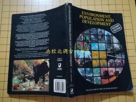 ENVIRONMENT,POPULATION AND DEVELOPMENT 环境、人口与发展【英文原版】