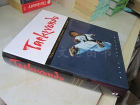 Taekwondo: Traditions, Philosophy, Technique 【8开精装 英文原版】(跆拳道:传统、哲学、技术)