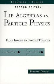 Lie Algebras In Particle Physics---From Isospin to Unified Theories
