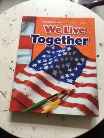美国小学教材:社会课教材We Live Together