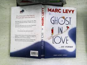 MARC LEVY GHOST IN LOVE