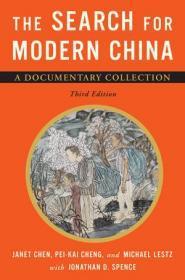 【现货包邮】The Search for Modern China: A Documentary Collection (Third Edition) 寻找现代中国:纪实合集(第三版)