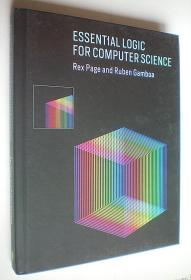 Essential Logic for Computer Science (The MIT Press) (精装16开原版外文书)