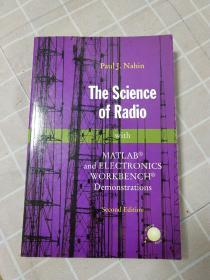 the science of radio,MATLAB and electronics workbench demonstrations无线电科学,英文版