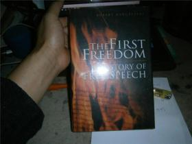THE FIRST FREEDOM  A  HISTORY OF FREE SPEECH