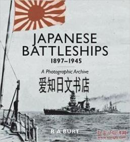 【包邮】Japanese Battleships, 1897-1945;2015年出版