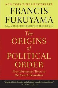 [英文]《政治秩序的起源》福山The Origins of Political Order:From Prehuman Times to the French Revolution