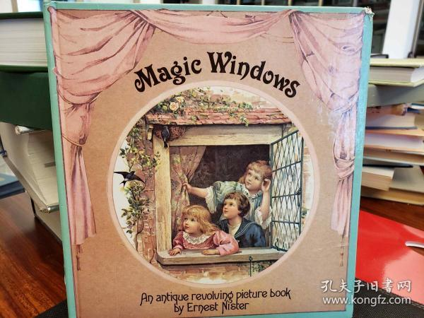 Magic Windows: An Antique Revolving Picture Book