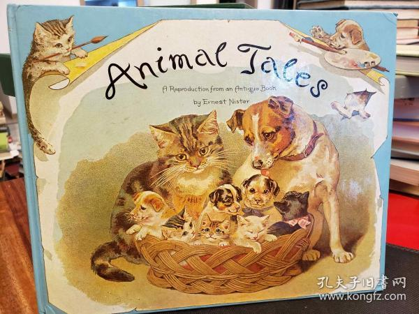 Animal Tales A REPRODUCTION FROM THE ANTIQUE POP-UP BOOK NISTER EXCELLENT COPY