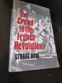 The Crowd in the French Revolution 法国大革命中的群众