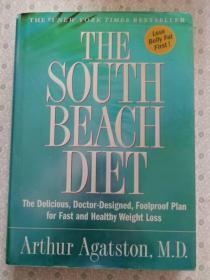 The South Beach Diet   Arhur Agatston ,M. D.  英语原版 精装