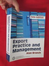 Export Practice and Management     (16开) 【详见图】