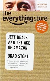 TheEverythingStore:JeffBezosandtheAgeof
