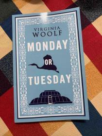弗吉尼亚伍尔夫英文原著系列之《Monday or Tuesday》