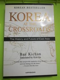 Korea at the Crossroads:The History and Future of East Asia (英语) 平装