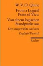[英德对照•包邮]《从逻辑的观点看》 [注意本书尺寸]From a Logical Point of View / Von einem logischen Standpunkt aus : Drei ausgewählte Aufsätze. Englisch/Deutsch