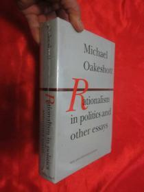 Rationalism in Politics and Other Essays     (小16开,硬精装 ) 【详见图】全新未开封