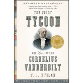 The First Tycoon:The Epic Life of Cornelius Vanderbilt (Vintage)