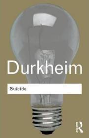 [英文]涂尔干/迪尔凯姆 《自杀论》Suicide:A Study in Sociology