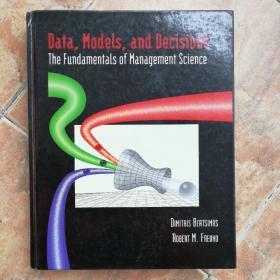 Data, Models, and Decisions - The Fundamentals of Management Science 数据、模型和决策 管理学基础(无光盘) 大16开
