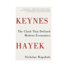 凯恩斯·哈耶克:定义现代的冲突  Keynes Hayek: The Clash that Defined Modern