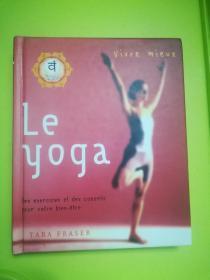 Vivre mieux le yoga des exercices et des inspirations pour votre bien-être
