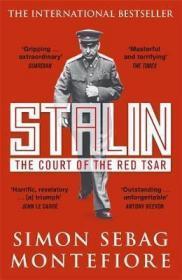 """[英文]《斯大林:红色沙皇宫廷》(""""英国图书奖""""历史类获奖作品;获Samuel Johnson 奖)斯大林传记类图书 Stalin : The Court of the Red Tsar"""