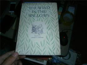 WIND IN THE WILLOWS 《柳林风声》布面精装 插画名家E.H. Shepard绘本 增补多张Arthur Rackham绝美彩图