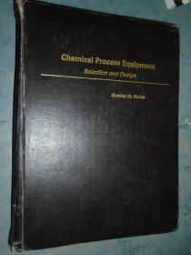 《化工过程设备的选择和设计》英文原版 16开 硬精装 馆藏 书品如图