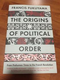 The Origins of Political Order:From Prehuman Times to the French Revolution