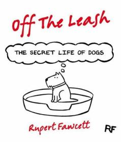 Off the Leash: The Secrect Life of Dogs