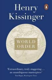 [英文]亨利·基辛格《世界秩序》(副标题:对国家之角色和历史之进程的反思)World Order : Reflections on the Character of Nations and the Course of History