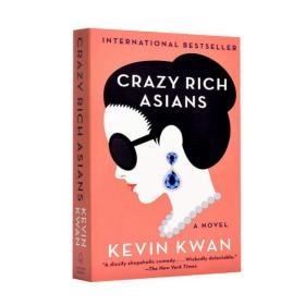【全新原版现货】疯狂的亚洲富豪(出口版)Crazy Rich Asians (export edition)9780804171588