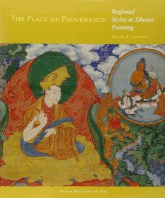 The Place of Provenance: Regional Styles in Tibetan Painting 起源:西藏绘画中的地域风格