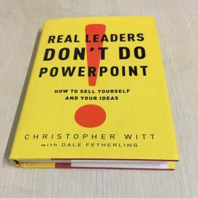 Real Leaders Don't Do PowerPoint[领导不做幻灯片:自我营销]