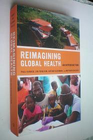 Reimagining Global Health (California Series in Public Anthropology) (Volume 26) (平装原版外文书)