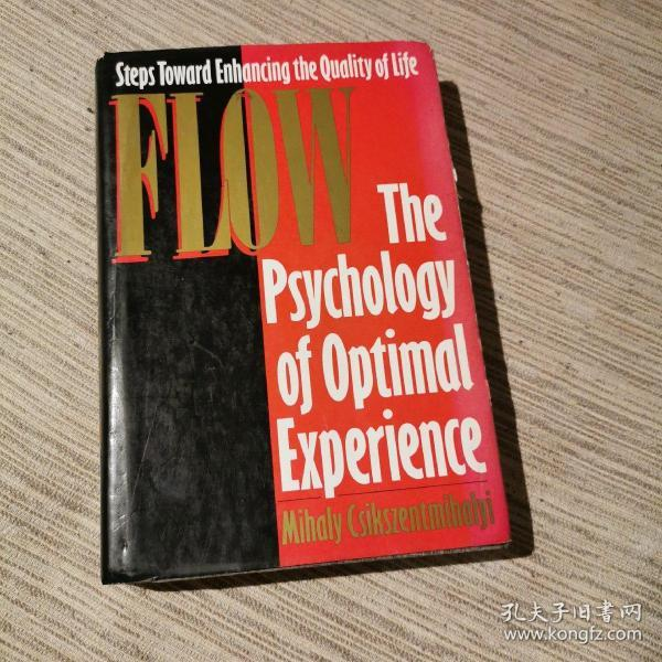 Flow: The Psychology of Optimal Experience畅爽,精装品佳