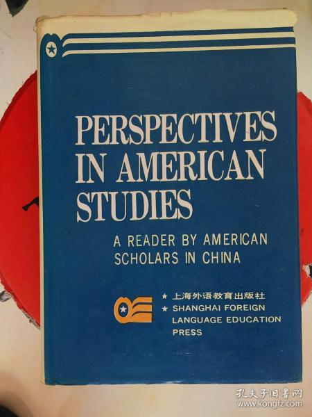dictionary  PERSPECTIVES  IN AMERICAN STUDIES    A READER  BY SCHOLARS IN CHINA