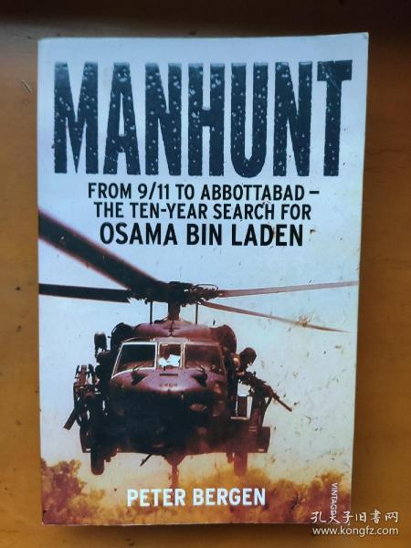 Manhunt: The Ten-Year Search for Bin Laden from 9/11 to Abbottabad又名: Manhunt: From 9/11abbottabad-The ten-year search for OSAMA BIN LADEN  Peter L. Bergen