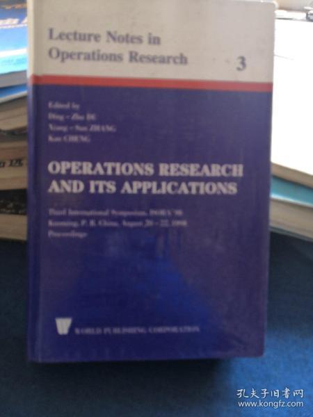 OPERATIONS RESEARCH AND ITS APPLICATIONS-Lecture Notes in Operations Reserch【3】精装