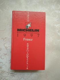 Michelin Hôtels~Restaurants 1997 France(法国米其林饭店1997)