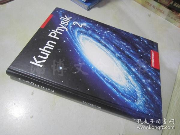 Kuhn Physik 2:Grundkurse SekundarstufeⅡ【大16开精装 德文原版】(库恩物理2:中级基础课程)