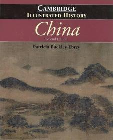 The Cambridge Illustrated History of China 剑桥中国史图鉴 剑桥插图中国史【英文原版】