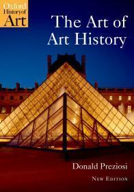 【现货】The Art of Art History: A Critical Anthology (Oxford History of Art) 艺术史的艺术:评论选集