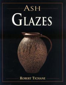 Ash Glazes 灰釉