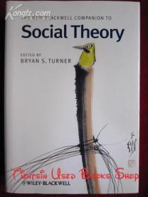 The New Blackwell Companion to Social Theory(英语原版 精装本)新布莱克威尔社会理论指南