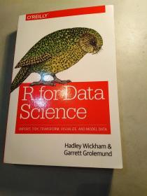 R for Data Science:Visualize, Model, Transform, Tidy, and Import Data