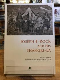 Joseph F.Rock and His Shangri-la